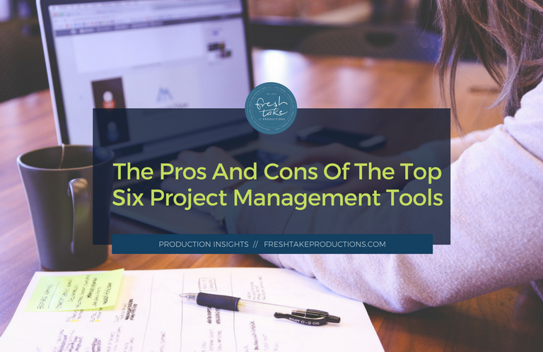 Lets Talk Project Management Software Fresh Take Productions